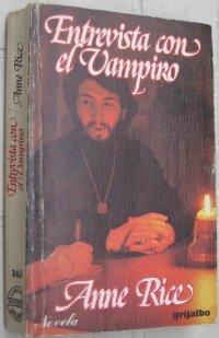 Entrevista con el vampiro [=Cofesiones de un vampiro / Interview with the Vampire - es]