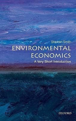 Environmental Economics: A Very Short Introduction