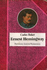 Ernest Hemingway (Хемингуэй) HISTORIA ŻYCIA