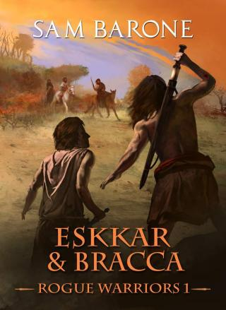 Eskkar & Bracca