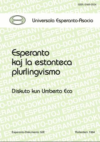 Esperanto kaj la estonteca plurlingvismo