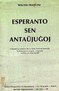 Esperanto sen antaujughoj