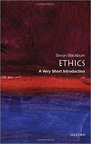 Ethics [A Very Short Introduction]