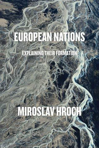 European Nations: Explaining Their Formation