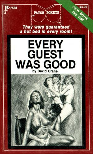 Every guest was good
