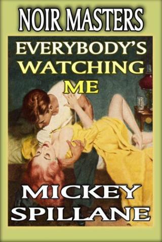 Everybody's Watching Me