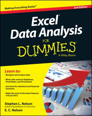 Excel® Data Analysis For Dummies® [2d Edition]