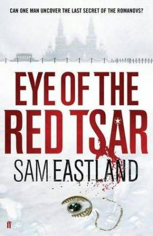 Eye of the Red Tsar [A Novel of Suspense]