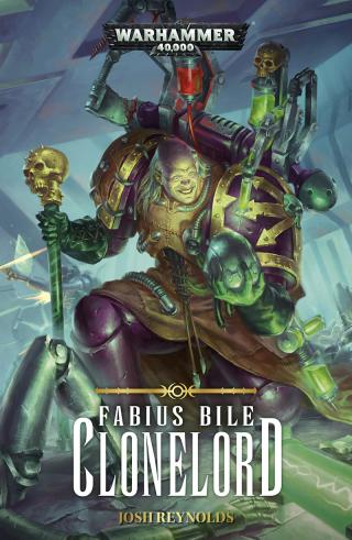 Fabius Bile: Clonelord [Warhammer 40000]