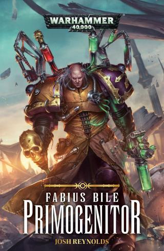 Fabius Bile: Primogenitor [Warhammer 40000]