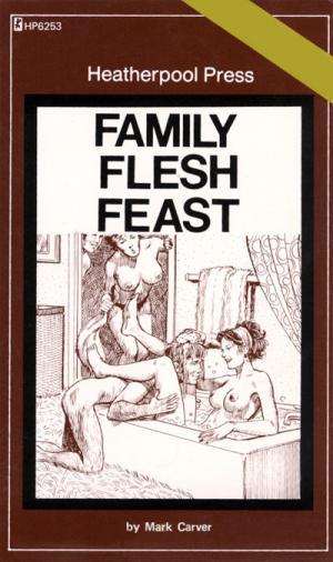 Family flesh feast