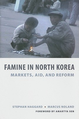 Famine in North Korea: Markets, Aid, and Reform