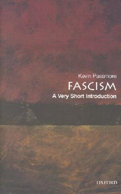 Fascism [A Very Short Introduction]