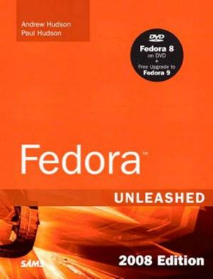Fedora™ Unleashed, 2008 edition