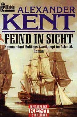 Feind in Sicht: Kommandant Bolithos Zweikampf im Atlantik