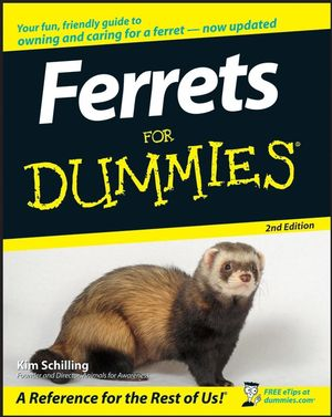 Ferrets For Dummies® [2nd Edition]