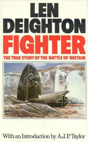 Fighter. The True Story of the Battle of Britain