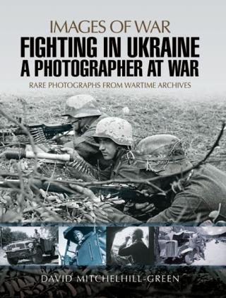 Fighting in Ukraine: A Photographer at War