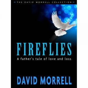 Fireflies: A Father's Classic Tale of Love and Loss