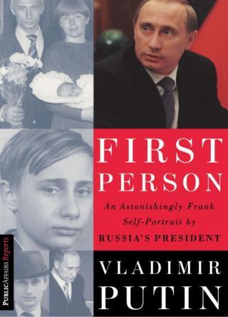 First Person: An Astonishingly Frank Self-Portrait by Russia's President Vladimir Putin [От первого лица. Разговоры с Владимиром Путиным en]