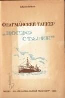 Флагманский танкер «Иосиф Сталин»