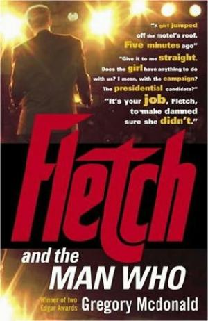 Fletch and the Man Who
