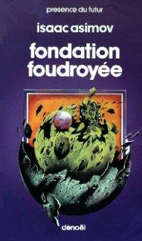 Fondation foudroyée [Foundation's Edge - fr]