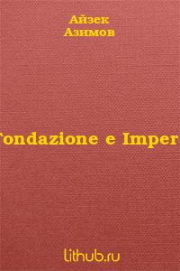 Fondazione e Impero [Foundation and Empire - it]