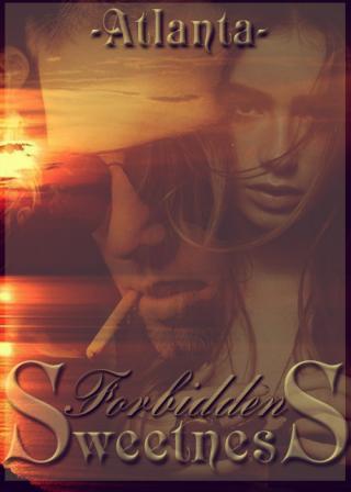 Forbidden Sweetness (СИ)