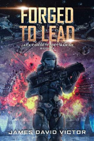 Forged to Lead