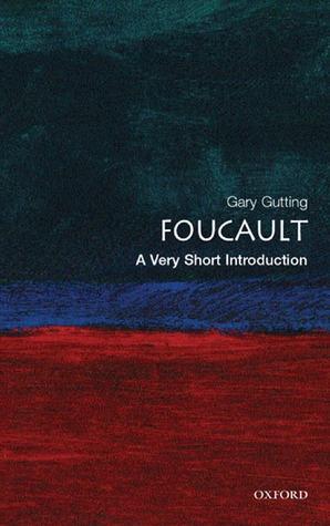 Foucault [A Very Short Introduction]