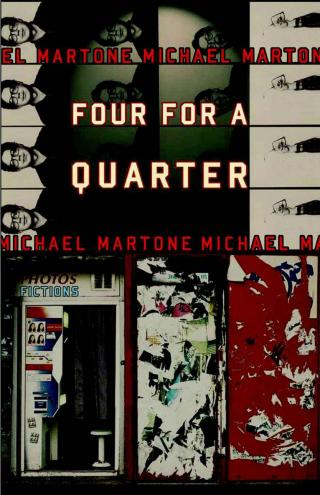 Four for a Quarter: Fictions