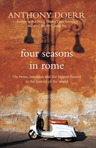 Four Seasons in Rome [On Twins, Insomnia, and the Biggest Funeral in the History of the World]