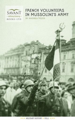 Французские добровольцы в армии Муссолини