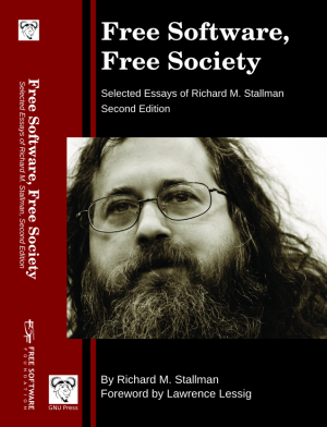 Free Software, Free Society: selected essays of Richard M. Stallman. 2nd edition.
