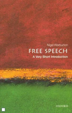 Free Speech [A Very Short Introduction]
