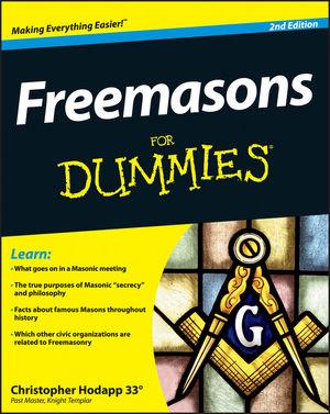 Freemasons For Dummies® [2nd Edition]