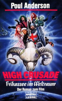 Frikassee im Weltraum [= Kreuzzug nach fremden Sternen = Sir Rogers himmlischer Kreuzzug / The High Crusade - de]