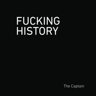 Fucking History: 52 Lessons You Should Have Learned in School