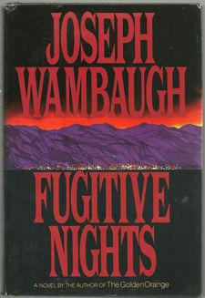 Fugitive Nights: Danger in the Desert
