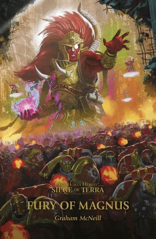 Fury of Magnus (The Siege of Terra #Novella) [Warhammer 40000]
