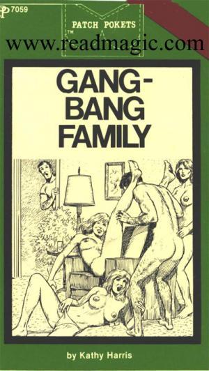 Gang-bang family