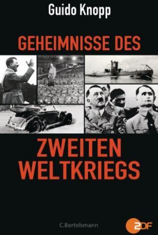 Geheimnisse des Zweiten Weltkriegs [DE]