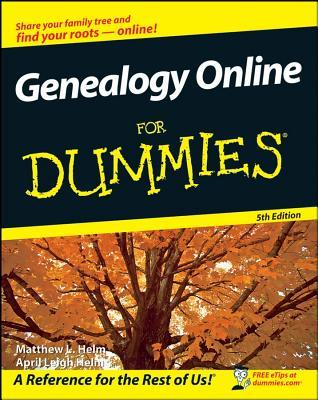 Genealogy Online for Dummies® [5th Edition]