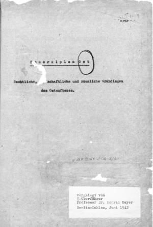 Генеральный план «Ост» [Правовые, экономические и пространственные принципы обустройства на Востоке]