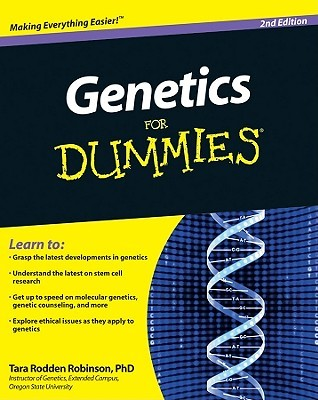 Genetics For Dummies® [2nd Edition]