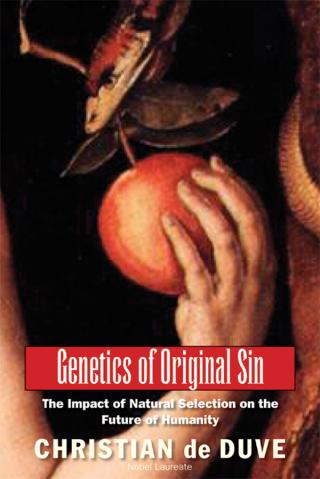 Genetics of Original Sin: The Impact of Natural Selection on the Future of Humanity