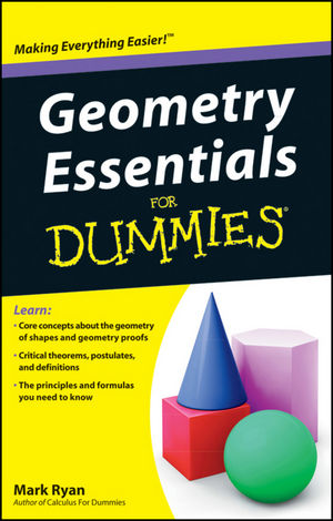 Geometry Essentials For Dummies®