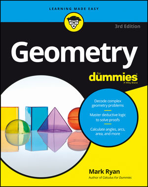 Geometry For Dummies® [3rd Edition]