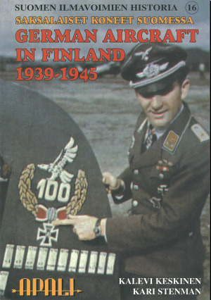 German Aircraft in Finland 1939-1945. Saksalaiset Koneet Suomessa 1939-1945